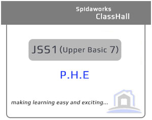 Physical and Health Education (P.H.E) - JSS1