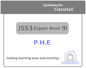 Physical and Health Education (P.H.E) - JSS3